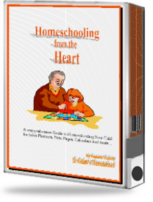 Homeschooling From the Heart - Comprehensive Guide for Parents (Plus GIFT Bundle